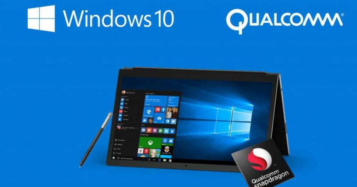 Microsoft Qualcomm Windows 10