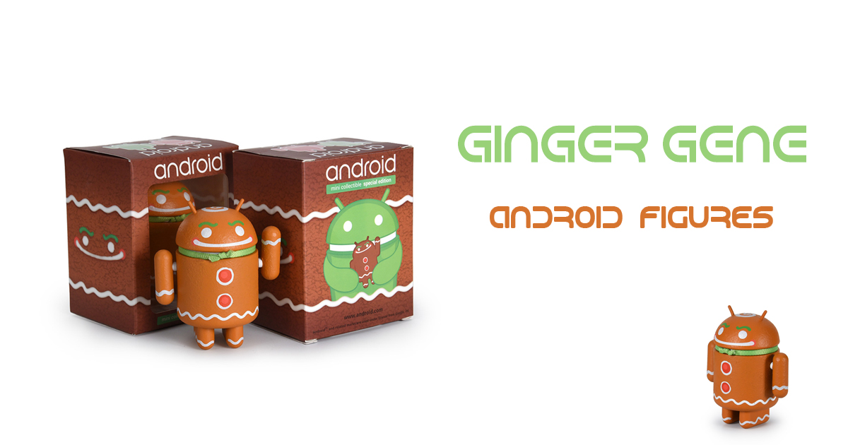 Android figures Ginger Gen