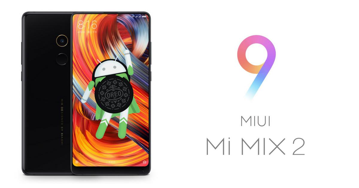 Xiaomi Mi MIX 2 MIUI9 Oreo beta