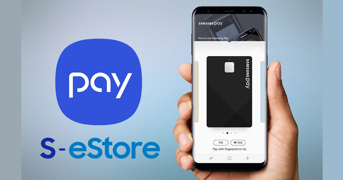 Samsung Pay Galaxy S8 with S-estore