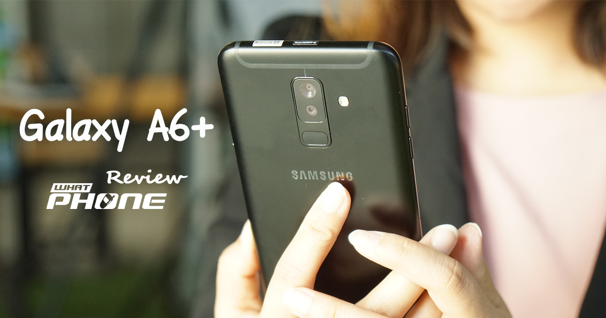 review Samsung Galaxy A6+