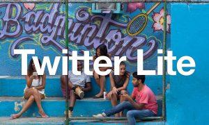 Twitter Lite App