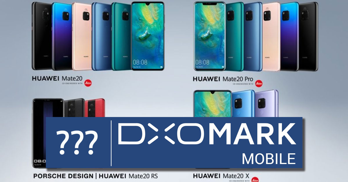 Huawei Mate 20 Series with DxoMark Score