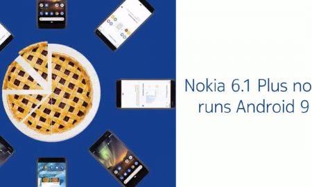 Nokia 6.1 and Nokia 6.1 Plus Android Pie 9.0