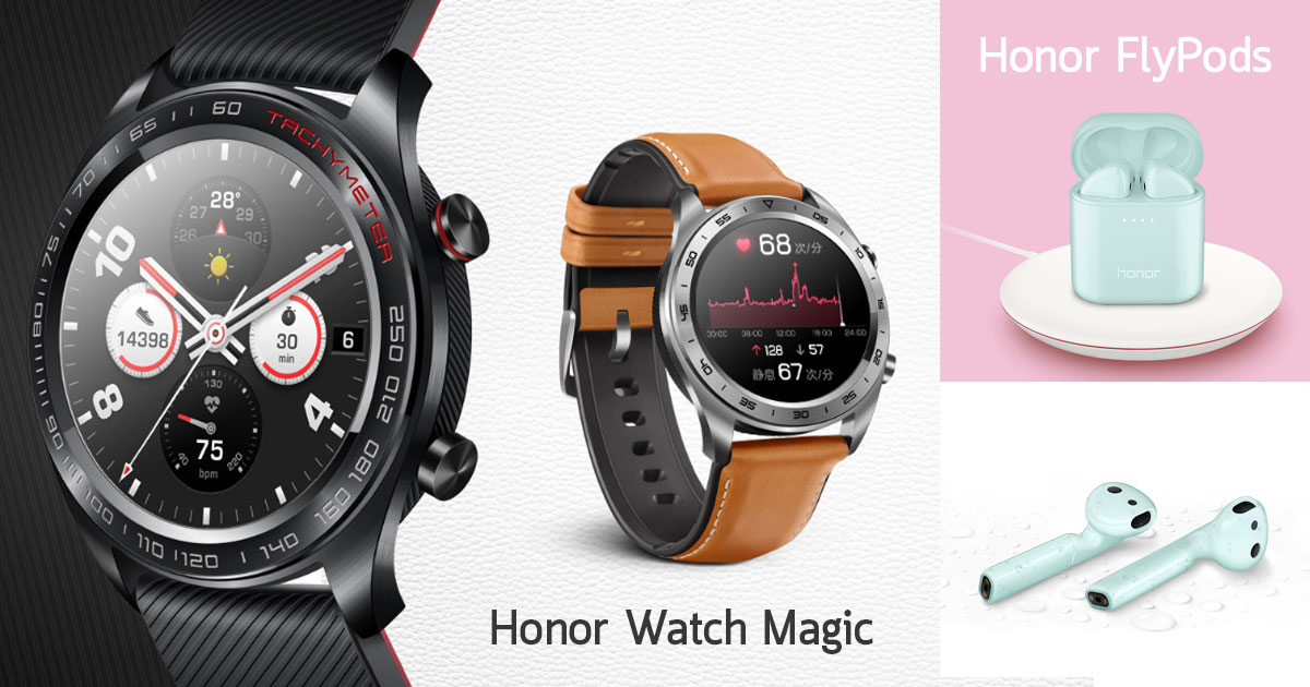 Honor Watch Magic And Honor FlyPods