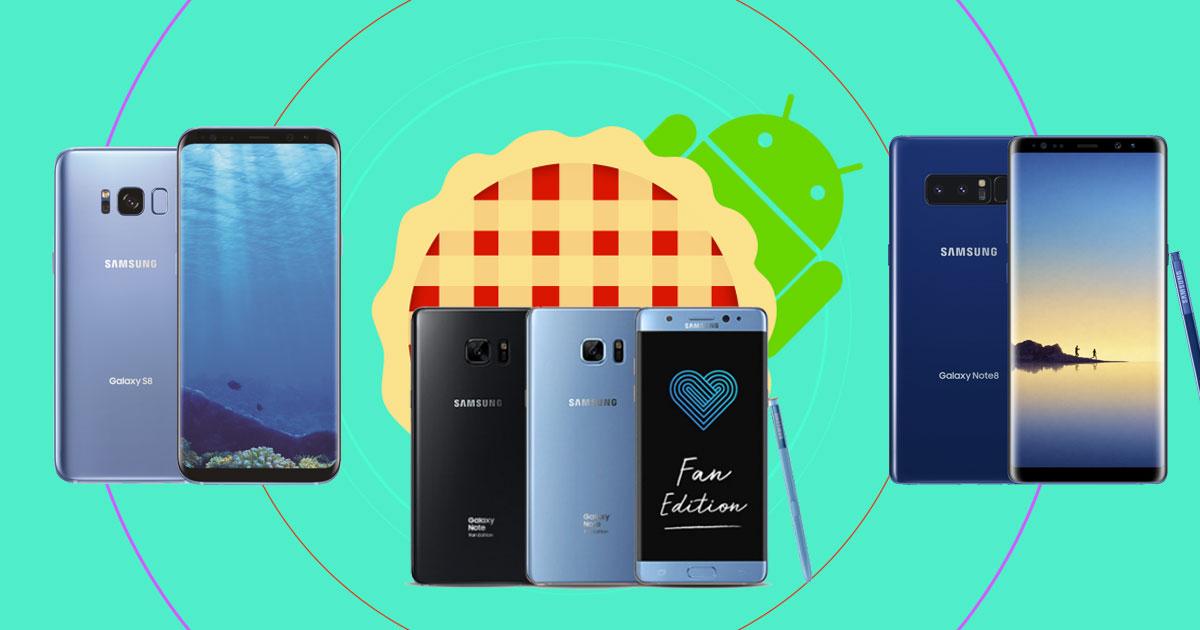 Samsung Galaxy Note FE, Note 8, S8 และ S8+ ได้อัพเดต Android Pie แน่นอน