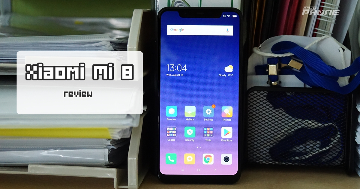 Xiaomi Mi 8 รีวิว