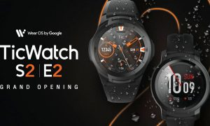 TicWatch S2 and E2