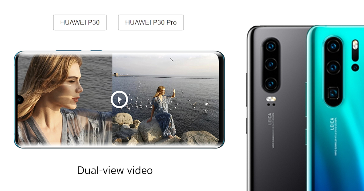 HUAWEI P30 Series Dual-view camera features update