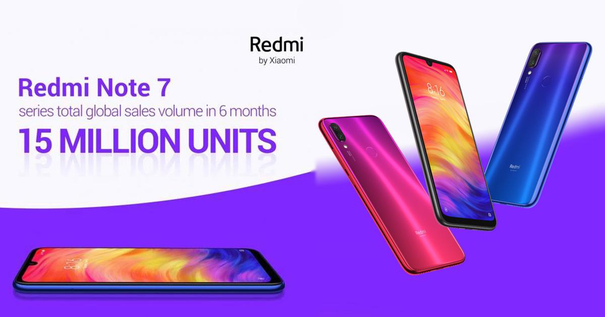 Redmi note 7 has sold 15 million units worldwide