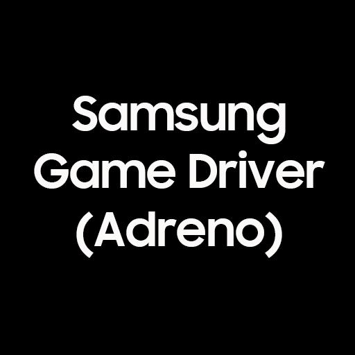 Samsung Game Driver Adreno