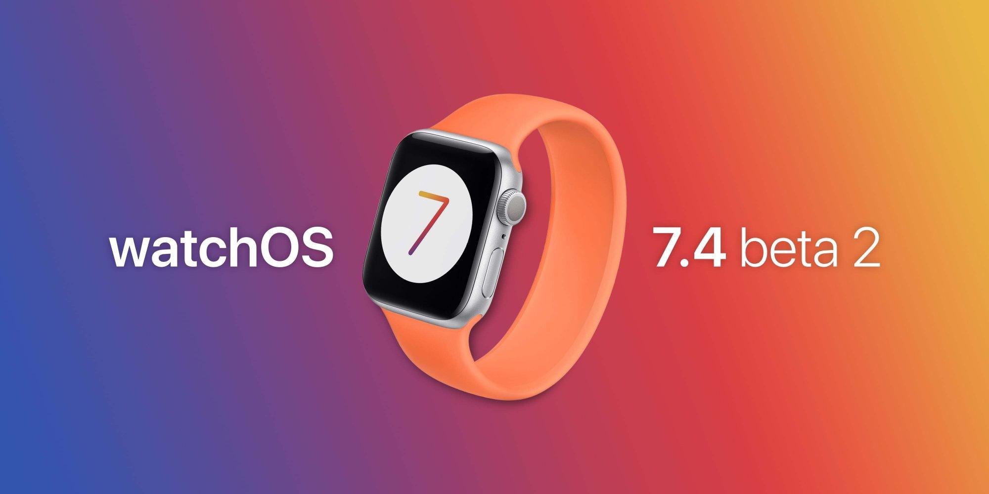 watchOS 7.4 Beta 2