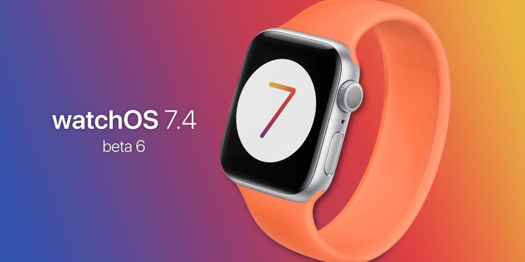 watchOS 7.4 Beta 6